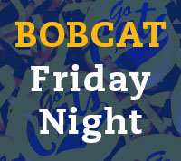 MSU Bobcat Friday Night